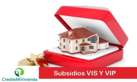 Subsidios VIS y VIP