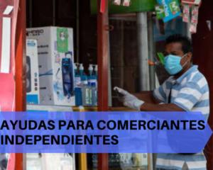 Ayudas para Comerciantes Independientes